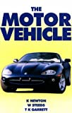 The Motor Vehicle, Newton, K. and Steeds, W., 1560918985