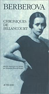 Chroniques de Billancourt : récits, Berberova, Nina