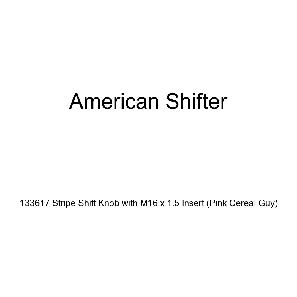 American Shifter 133617 Stripe Shift Knob with M16 x 1.5 Insert Pink Cereal Guy