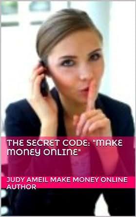"Amazon.com: The Secret Code: ""Make Money Online"" (Work At ..."