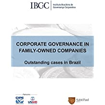 Corporate Governance in Family - Owned Companies. Outstanding Cases in Brazil
