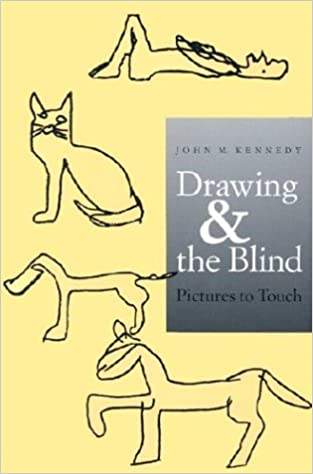 Drawing and the Blind: Pictures to Touch: John M. Kennedy ...