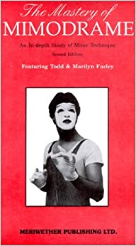 The Mastery of Mimodrame: An In-Depth Study of Mime Technique