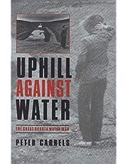 Uphill against Water: The Great Dakota Water War