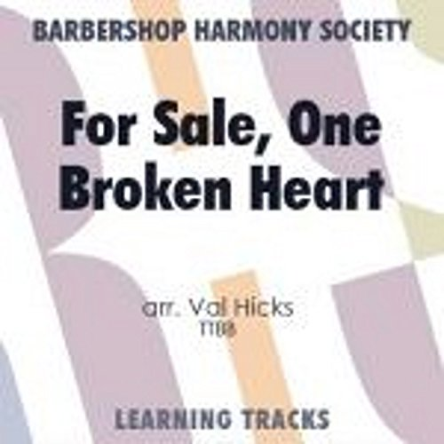 Reviews/Comments For Sale, One Broken Heart - Barbershop Learning Tracks (Ttbb)