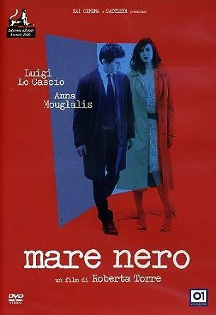 Mare Nero Luigi Lo Cascio Roberta Torre Amazoncomau Movies