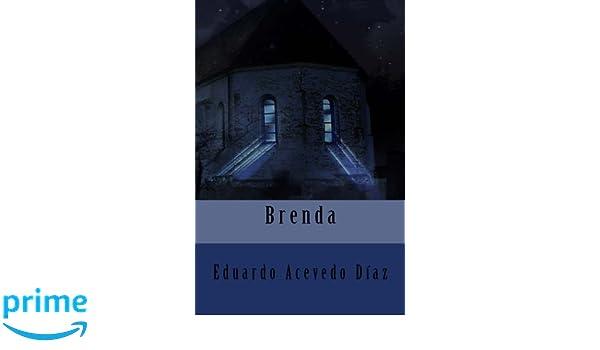 Brenda (Spanish Edition): Eduardo Acevedo Díaz, Anton Rivas ...