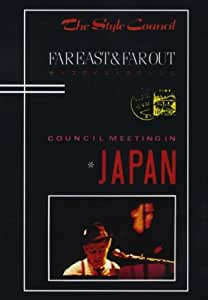 STYLE COUNCIL - FAR EAST & FAROUT