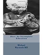 Dirt: An Incomplete Education: A Call to Action to Accelerate Cures