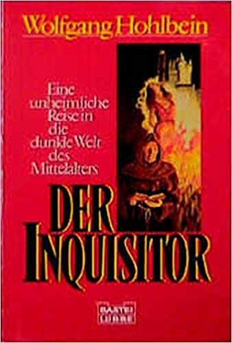 Der Inquisitor Hohlbein Wolfgang 9783404136278 Amazon Com Books