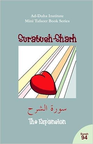 Mini Tafseer Book Series: Suratush-Sharh: Ad-Duha Institute