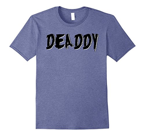Mens Dad's Deaddy T-Shirt Funny Father's Halloween Costume Party Medium Heather Blue - Mommy And Daughter Halloween Costumes