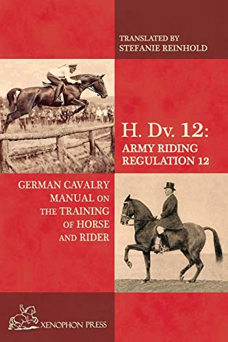 H. Dv. 12 German Cavalry Manual: On the Training Horse and Rider