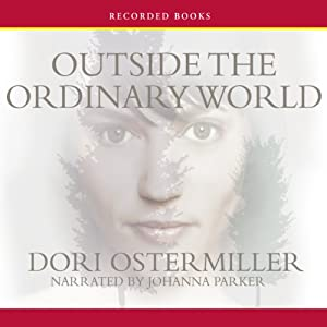 Outside the Ordinary World Audiobook