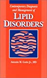 Contemporary Diagnosis and Management of Lipid Disorders, Gotto, Antonio M., Jr., 1884065252