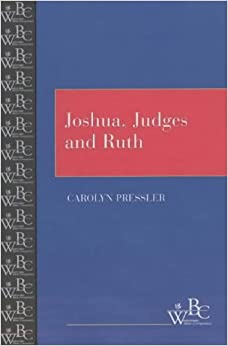 Joshua, Judges, and Ruth (Westminster Bible Companion)