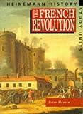 Heinemann History Study Units: Student Book. The French Revolution
