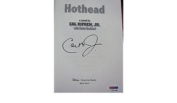 Cal ripken jr. Signed hothead book autograph auto u89973 psa/dna.