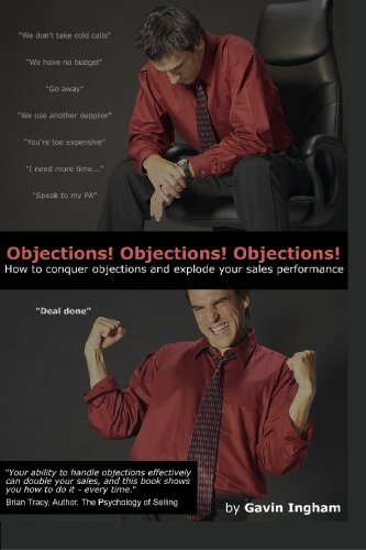 Sales training book on objection handling. Many sales training books talk about sales objections and objection handling but then fail to put their money where their mouth is and produce a truly useable guide that salespeople everywhere will want to k...