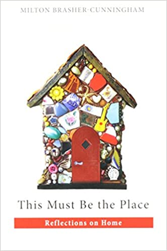 Book This Must Be the Place: Reflections on Home