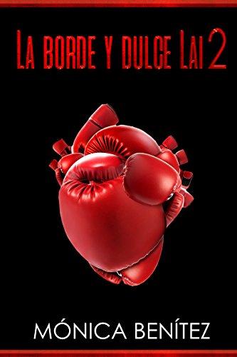 La borde y dulce Lai 2: colección EyL Libro 3 (Spanish Edition)