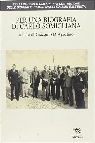 Per una biografia di Carlo Somigliana