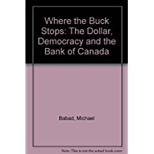 Where the buck stops: The dollar, democracy, and the Bank of Canada