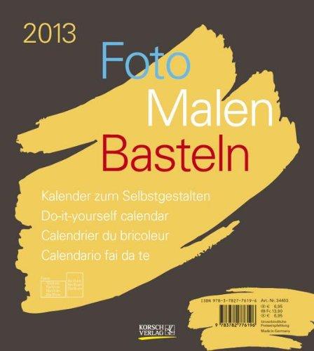 Foto - Malen - Basteln braun 2013: Kalender zum Selbstgestalten