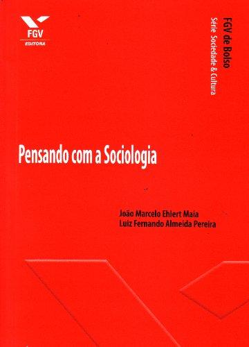 Pensando com a Sociologia