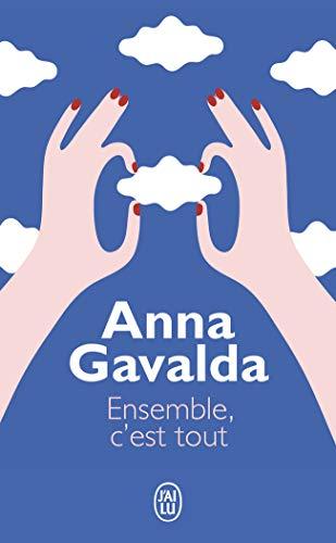 Ensemble, C'Est Tout (Litterature Generale) (French Edition)
