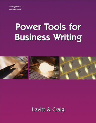 Read Online Power Tools for Business Writing: 1st (First) Edition pdf epub