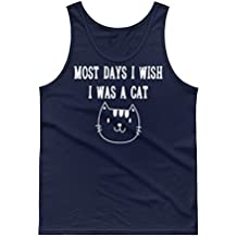 Most Days I Wish I was A Cat-Funny Pet Lover Gifts-Cats Lovers Tank Top