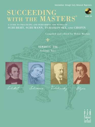 - Succeeding with the Masters, Romantic Era, Volume Two