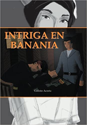 Intriga En Banania