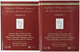 Keighley & Williams' Surgery Of The Anus, Rectum And Colon, Fourth Edition: Two-volume Set por Michael R.b. Keighley epub