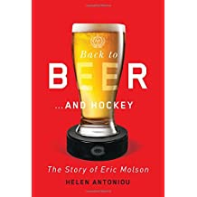 Back to Beer.and Hockey: The Story of Eric Molson