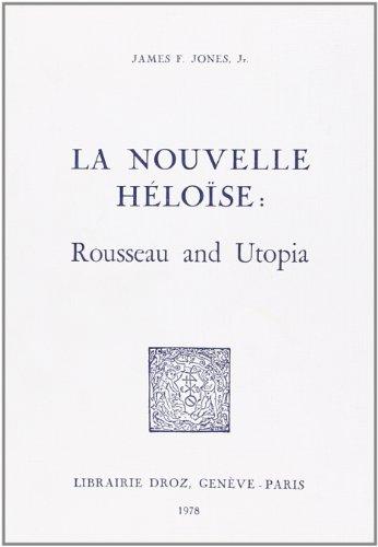 La Nouvelle Helois : Rousseau and Utopia