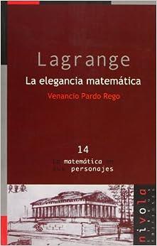 Como Descargar Libros Gratis Lagrange. La Elegancia Matemática El Kindle Lee PDF
