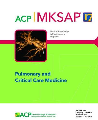 MKSAP (R) 17 Pulmonary and Critical Care Medicine