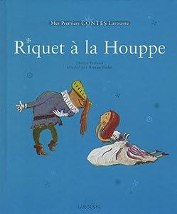 """Afficher """"Riquet à la houppe"""""""