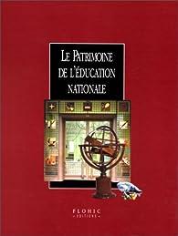 Le patrimoine de l'Education Nationale par Danièle Alexandre-Bidon
