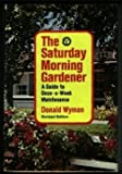 The Saturday Morning Gardener, Donald Wyman, 0026321009