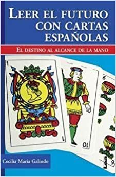 Leer el futuro con cartas espanolas/Read the Future with ...