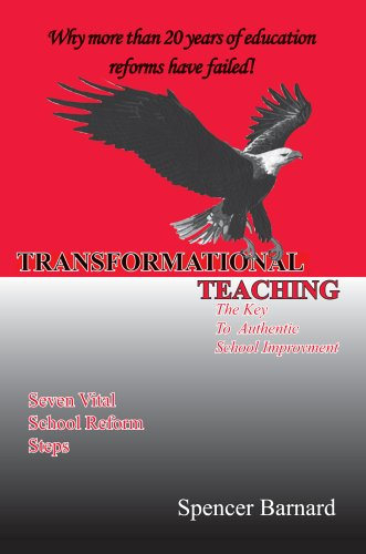 Transformational Teaching: The Key To Authentic School Improvement