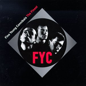 Fine Young Cannibals - Rock Hits Of 20th Century Vol 1 - Zortam Music