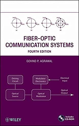 fiber optic communication systems govind p agrawal 9780470505113 rh amazon com fiber-optic communication systems solutions manual fiber optic communications fundamentals and applications solution manual
