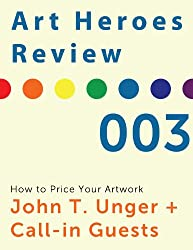 Art Heroes Review No.3 How to Price Your Artwork