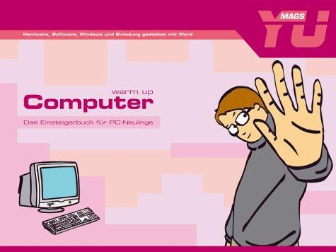 warm up Computer