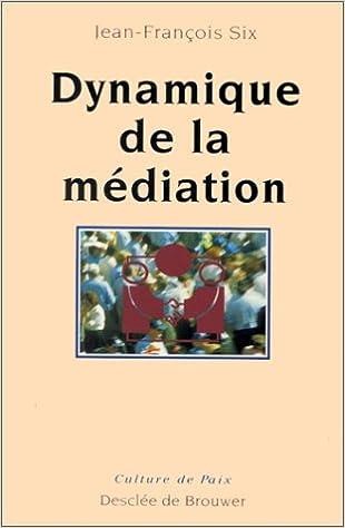 Dynamique de la médiation epub, pdf