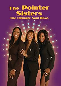 Amazon Com The Pointer Sisters The Ultimate Soul Divas